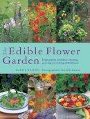 Brown, Kathy - The Edible Flower Garden - 9780857237088 - V9780857237088