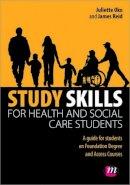 Oko, Juliette; Reid, James - Study Skills for Health and Social Care Students - 9780857258052 - V9780857258052