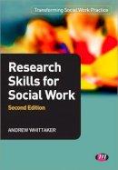 Whittaker, Andrew - Research Skills for Social Work - 9780857259271 - V9780857259271