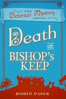 Paige, Robin - Death at Bishop's Keep - 9780857300133 - V9780857300133