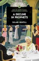 Sulari Gentill - A Decline in Prophets - 9780857303592 - V9780857303592