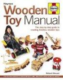 Blizzard, Richard E. - Wooden Toy Manual - 9780857332202 - V9780857332202