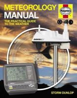Dunlop, Storm - Meteorology Manual: The Practical Guide to the Weather - 9780857332721 - V9780857332721
