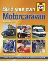 Wickersham, John - Build Your Own Motorcaravan - 9780857332813 - V9780857332813