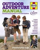 Scout Association - Outdoor Adventure Manual: Essential Scouting Skills for the Great Outdoors - 9780857332820 - V9780857332820