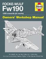 Douglas, Graeme - Focke Wulf FW190 Manual (Haynes Manuals) - 9780857337894 - V9780857337894