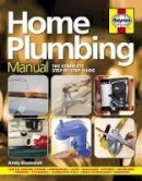 Blackwall, Andy - Home Plumbing Manual: The Complete Step-by-Step Guide - 9780857338174 - V9780857338174