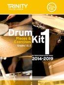 Drum Kit - Drum Kit 2014-2019: Grades 1 & 2: Pieces & Exercises for Trinity College London Exams - 9780857363138 - V9780857363138