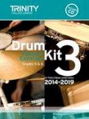 Ed: Trinity College London - Drum Kit 2014-2019 - 9780857363152 - V9780857363152
