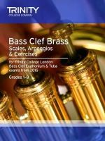 Trinity College Lond, Nightingale,M - Brass Scales & Exercises: Bass Clef from 2015: Grades 1 - 8 - 9780857363787 - V9780857363787