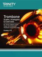 Trinity College Lond, Nightingale,M - Brass Scales & Exercises: Trombone from 2015: Grades 1 - 8 - 9780857363800 - V9780857363800