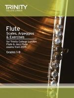 Trinity College Lond - Flute & Jazz Flute Scales & Arpeggios from 2015: Grades 1 - 8 - 9780857363817 - V9780857363817