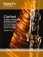 Trinity College Lond - Clarinet & Jazz Clarinet Scales & Arpeggios from 2015: Grades 1 - 8 - 9780857363824 - V9780857363824