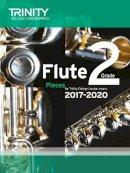 Trinity College Lond - Flute Exam Pieces Grade 2 2017 2020 (Score & Part) - 9780857364975 - V9780857364975