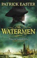 Patrick Easter - The Watermen - 9780857380562 - V9780857380562