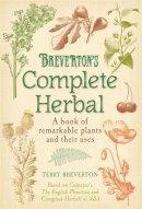 Terry Breverton - Breverton's Complete Herbal - 9780857383365 - V9780857383365
