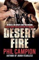 Phil Campion - Desert Fire - 9780857384447 - V9780857384447