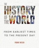 Frank Welsh - History of the World - 9780857384768 - V9780857384768