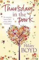 Boyd, Hilary - Thursdays in the Park. Hilary Boyd - 9780857385178 - KTM0005727