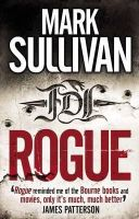 Sullivan, Mark - Rogue - 9780857385796 - KEX0274128