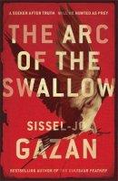Gazan, Sissel-Jo - The Arc of the Swallow - 9780857387714 - V9780857387714