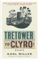 Miller, Karl - Tretower to Clyro: Selected Essays - 9780857388391 - V9780857388391