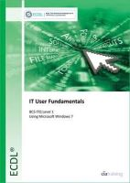 CiA Training Ltd - ECDL Computer Essentials Using Windows 7 (BCS ITQ Level 1) - 9780857410412 - V9780857410412