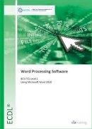 CiA Training Ltd - ECDL Word Processing Software Using Word 2010 (BCS ITQ Level 1) - 9780857410467 - V9780857410467