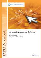 CiA Training Ltd - ECDL Advanced Spreadsheet Software Using Excel 2016 (BCS ITQ Level 3) - 9780857411990 - V9780857411990