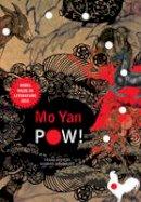 Yan, Mo - POW! - 9780857422217 - V9780857422217
