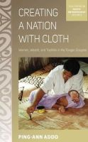 Addo, Ping-Ann - Creating a Nation with Cloth - 9780857458957 - V9780857458957