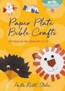 Anita Reith Stohs - Paper Plate Bible Crafts - 9780857462619 - V9780857462619