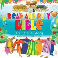 James, Bethan - Read and Play Bible the Jesus Story - 9780857463548 - V9780857463548