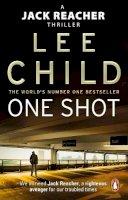 Child, Lee - One Shot. Lee Child (Jack Reacher Novel) - 9780857500120 - 9780857500120