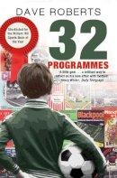 Roberts, Dave - 32 Programmes - 9780857500502 - V9780857500502