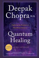 Chopra, Dr Deepak - Quantum Healing - 9780857503442 - V9780857503442