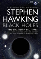 Hawking, Stephen - Black Holes: The Reith Lectures - 9780857503572 - V9780857503572