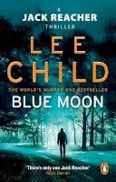 Child, Lee - Blue Moon: (Jack Reacher 24) - 9780857503633 - 9780857503633