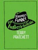 Pratchett, Terry - Seriously Funny - 9780857524300 - V9780857524300