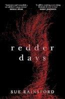Rainsford, Sue - Redder Days - 9780857526793 - 9780857526793