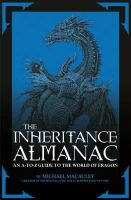 MacAuley, MacAuley, Michael - The Inheritance Almanac: An A-To-Z Guide to the World of Eragon. by Michael MacAuley with Mark Cotta Vaz - 9780857530233 - V9780857530233