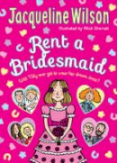 Wilson, Jacqueline - Rent a Bridesmaid - 9780857532718 - 9780857532718