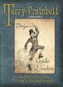 Pratchett, Terry - Dodger's Guide to London - 9780857533241 - V9780857533241