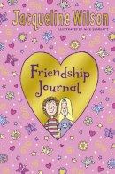 Wilson, Jacqueline - Jacqueline Wilson Friendship Journal - 9780857534514 - V9780857534514