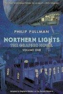 Pullman, Philip - Northern Lights - The Graphic Novel: Volume 1 (His Dark Materials) - 9780857534620 - KBS0000230
