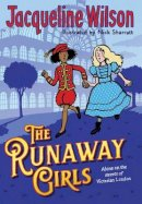 Wilson, Jacqueline - The Runaway Girls - 9780857535993 - 9780857535993