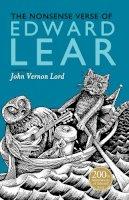 Edward Lear; John Vernon Lord - Nonsense Verse of Edward Lear - 9780857550439 - V9780857550439