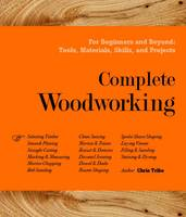 Tribe, Chris - Complete Woodworking - 9780857621467 - V9780857621467