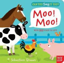 Braun, Seb - Can You Say It Too? Moo! Moo! - 9780857631497 - V9780857631497