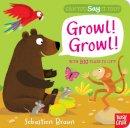 Braun, Sebastien - Can You Say it Too? Growl! Growl! - 9780857631718 - V9780857631718
